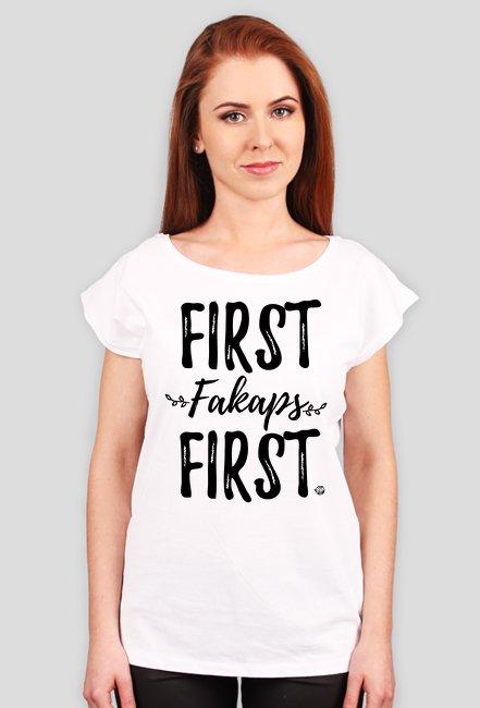 FIRST fakaps FIRST wmn