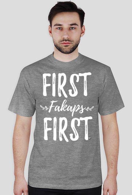 FIRST fakaps FIRST man