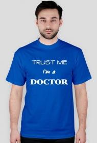 koszulka Trust me I'm a doctor