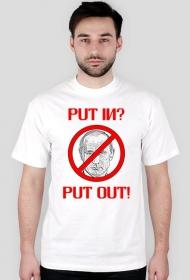 Koszulka anty Putin - Put In Put Out