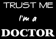 Trust me I'm a doctor - koszulka damska