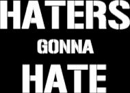 Haters gonna hate koszulka damska