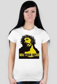 Kill your idols koszulka damska
