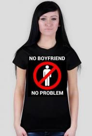 No boyfriend no problem - koszulka czarna