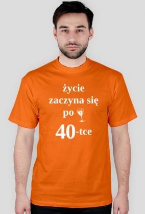 Koszulka Życie zaczyna się po 40-tce
