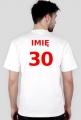 Koszulka na 30 urodziny z imieniem
