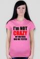 Teoria wielkiego podrywu - I'm not crazy my mother had me tested damska