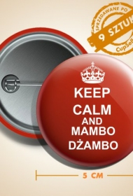 keep calm and mambo dżambo pin