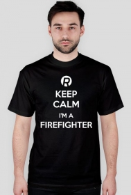 Keep calm I'm a firefighter White