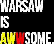 WARSAW IS AWWSOME