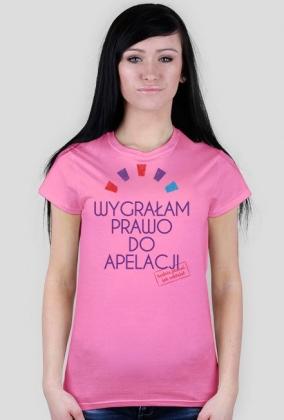 Koszulka - wygrałam prawo do apelacji