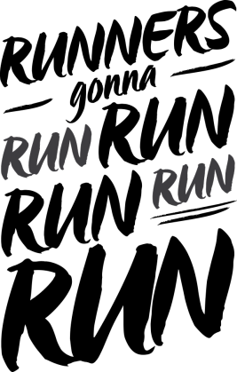 Runners gonna run