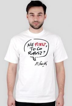 Koszulka - Nie pijesz