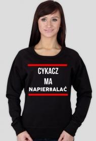 """Bluza damska KRSN """"Cykacz ma napier#alać"""""""