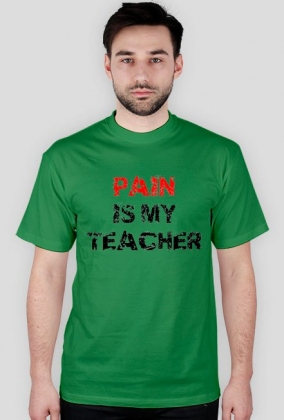 PAIN IS MY TEACHER czarna