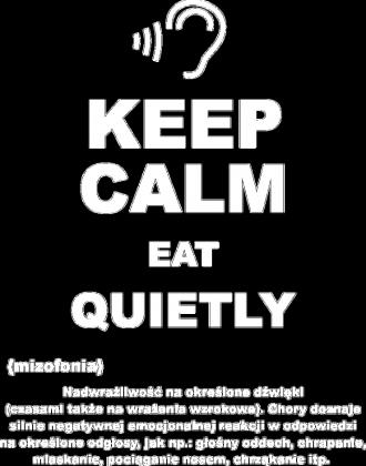 KEEP CALM EAT QUIETLY