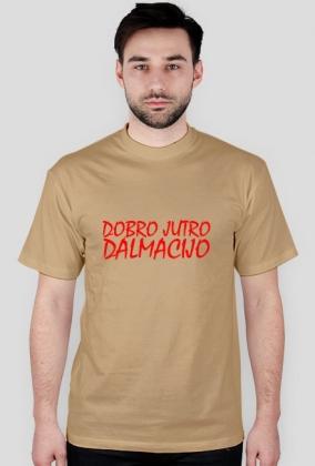 Koszulka Dobro Jutro Dalmacijo
