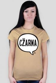 byłam CZARNA - Szalone Koszulki