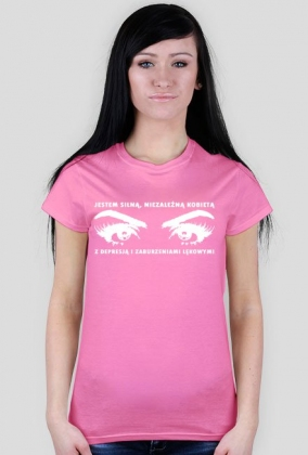 Koszulka Neurotyk - Jestem silną, niezależną kobietą z depresją i zaburzeniami lękowymi (różne kolory)