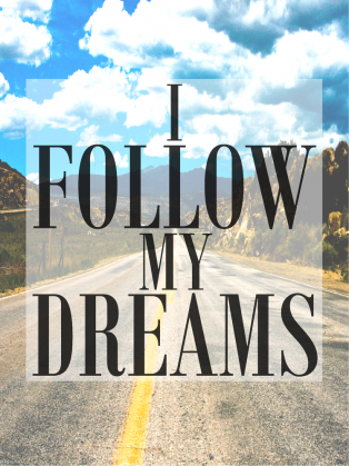 I FOLLOW MY DREAMS #SWAG T-SHIRT