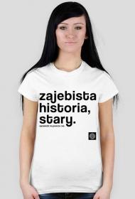 Zajebista historia stary (cool story bro) by Szymy.pl - damska jasna