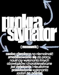 Prokrastynator (prokrastynacja, definicja) by Szymy.pl - damska