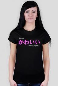 """Koszulka damska - """"Jeżech かわいい, znaczy gryfno ;)"""""""