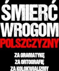 Śmierć Wrogom Polszczyzny - Damski T-shirt