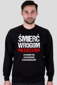 Śmierć Wrogom Polszczyzny - Męska Bluza