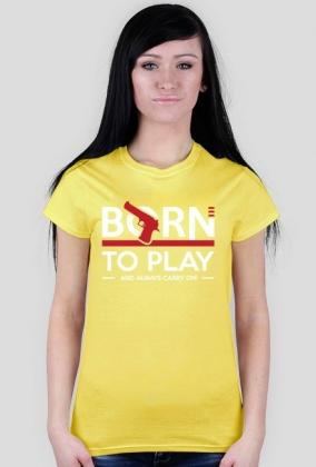 BStyle - Born To Play (Koszulka dla graczy)