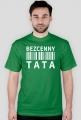 BStyle - Bezcenny Tata (koszulka dla Taty)