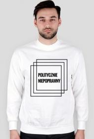 """Bluza """"Politycznie niepoprawny"""""""