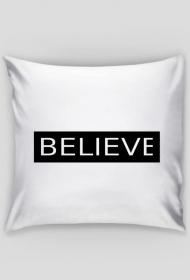 believe - poszewka na poduszke