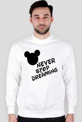 Bluza NEVER STOP DREAMING biała