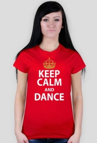 Keep Calm And Dance Czerwona
