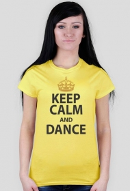 Keep Calm And Dance Żółta