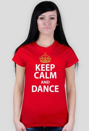 Keep Calm And Dance Czerwona