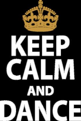 Keep Calm And Dance Niebieska