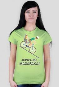 Jupikajej Madafaka - koszulka damska
