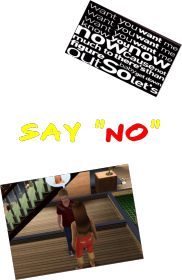 "Say "" No"" for man"