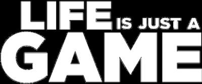 Life is just a GAME - Męska