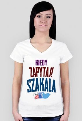 "Koszulka damska ""Kiedy zapytaj Szakala"""