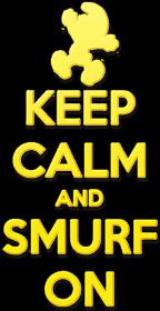 Keep Calm and Smurf on (woman)