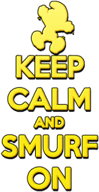 Keep Calm and Smurf on (womankids)