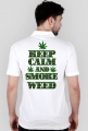 Keep Calm and Smoke Weed (man)