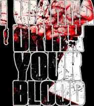 I wanna drink your blood - koszulka męska