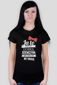 Koszulka - Dobra dziewczyna