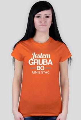 Koszulka - Jestem gruba