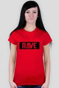 Women T-shirt RAVE. Many colours.