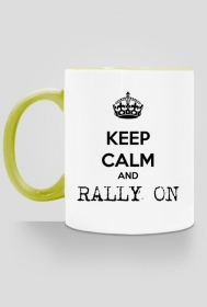 Kubek Keep calm and rally on